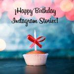 Happy Birthday Instagram Stories