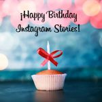 Happy Birthday Instagram Stories