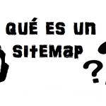 Qué es un Sitemap de Google y para que sirve