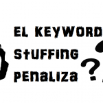¿Qué es el Keyword Stuffing y que herramientas hay para analizarlo?