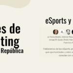 eSports y Marcas: tendencias, retos y oportunidades