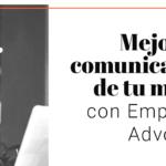 Mejora la comunicación de tu marca con Employee Advocacy